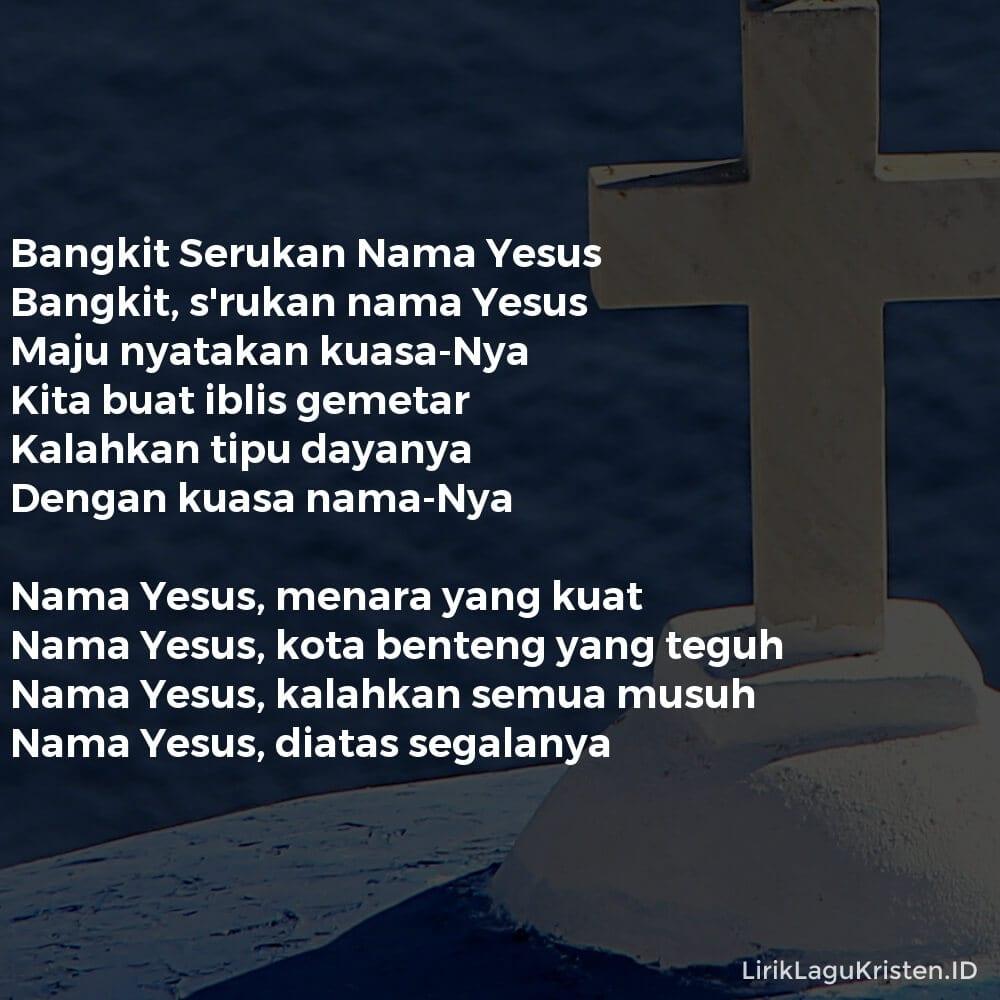 Bangkit Serukan Nama Yesus