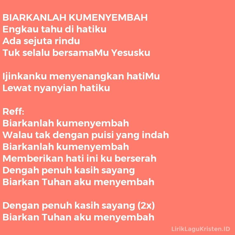 BIARKANLAH KUMENYEMBAH