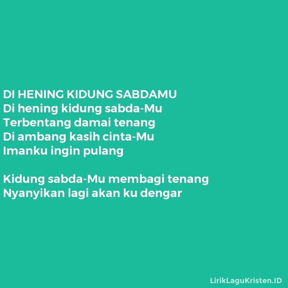 DI HENING KIDUNG SABDAMU