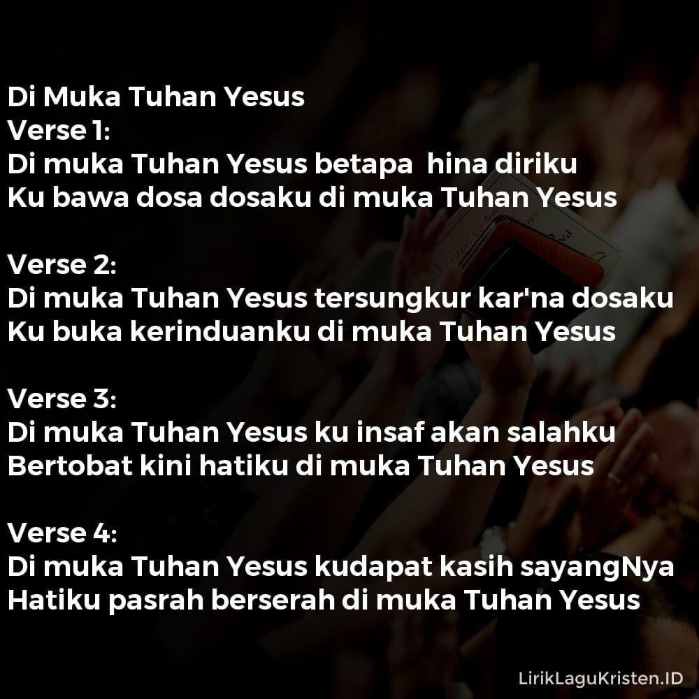 Di Muka Tuhan Yesus