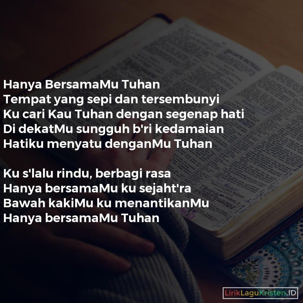 Hanya BersamaMu Tuhan