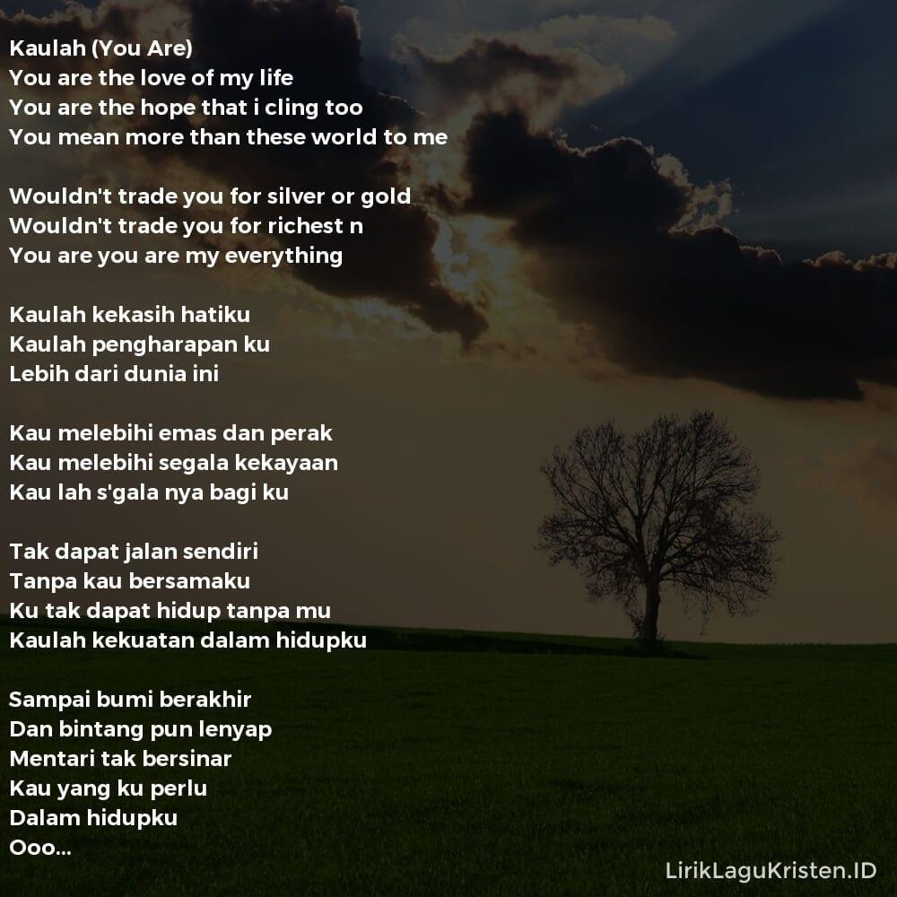 Kaulah (You Are)