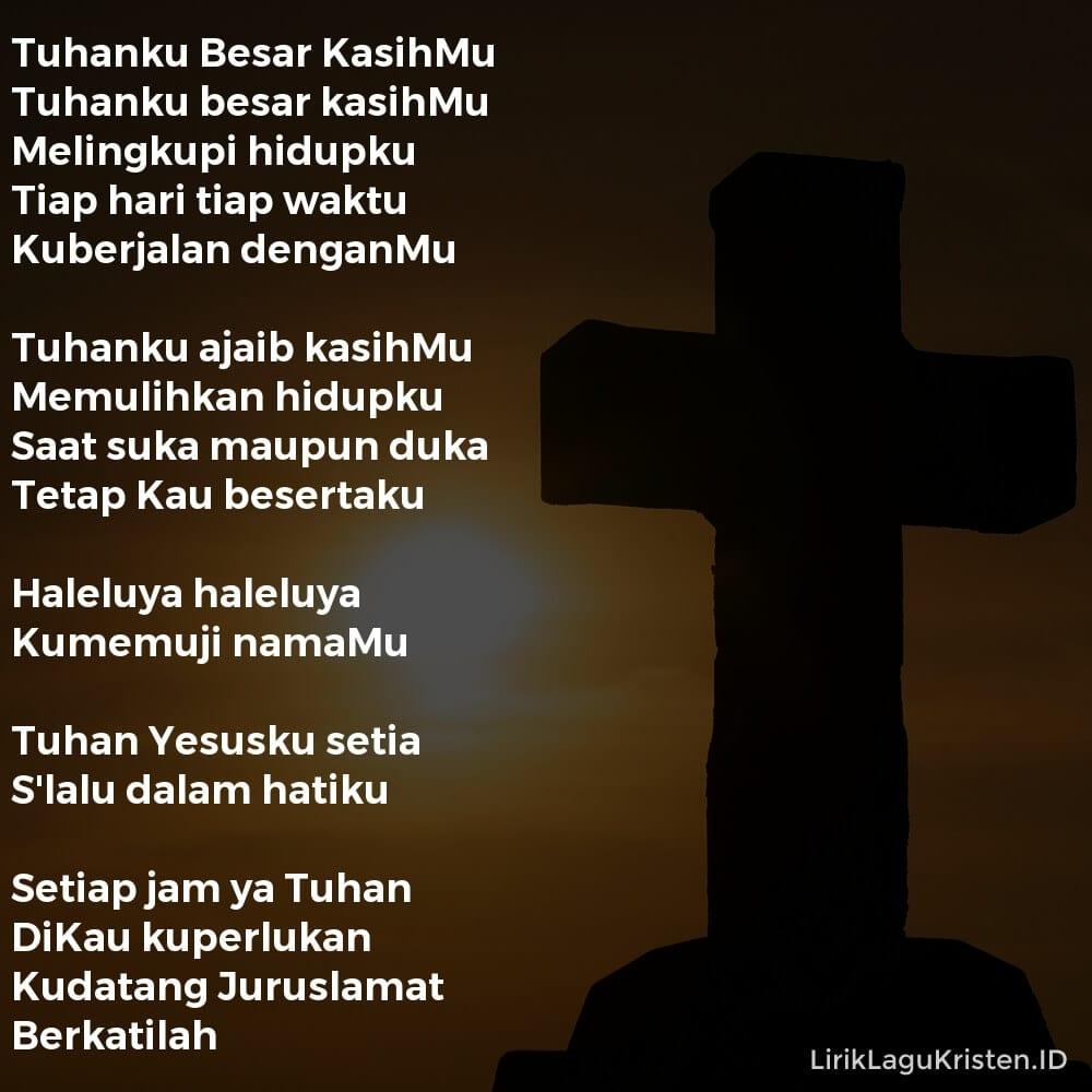 Tuhanku Besar KasihMu