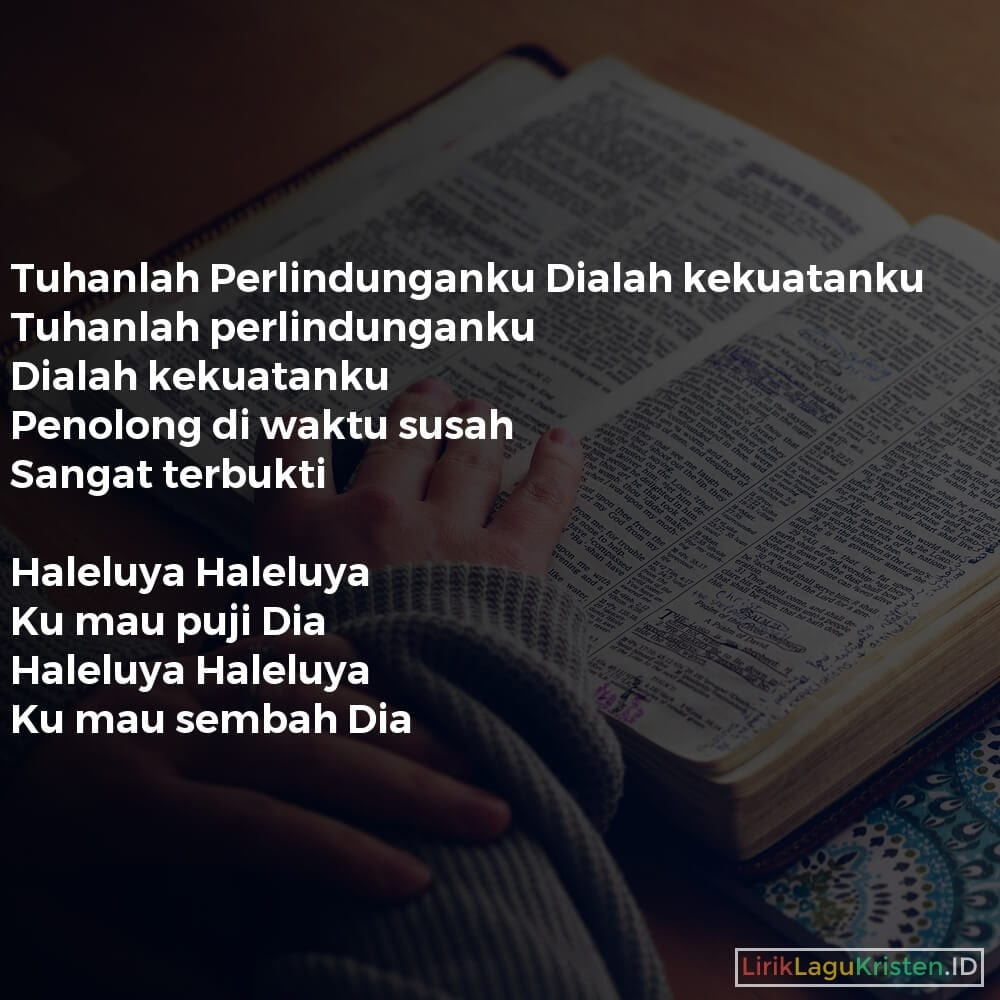 Tuhanlah Perlindunganku Dialah kekuatanku