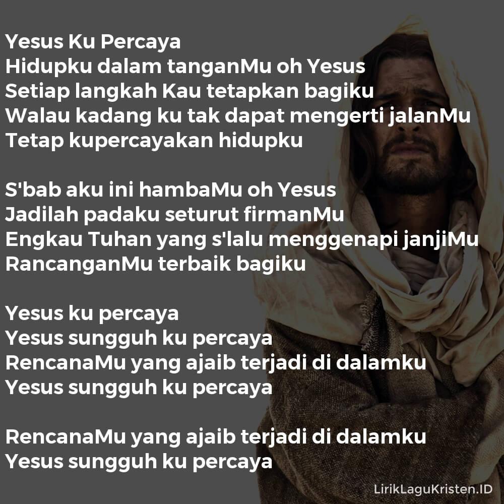 Yesus Ku Percaya