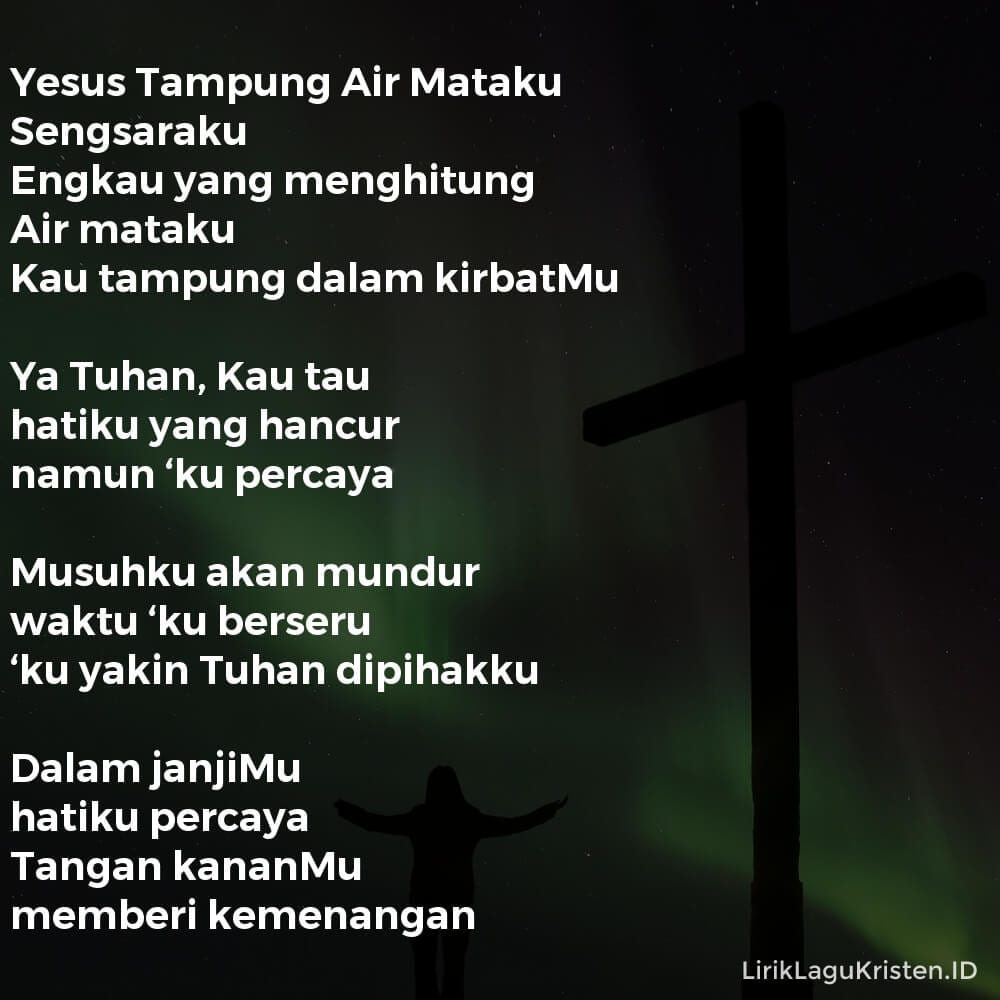 Yesus Tampung Air Mataku