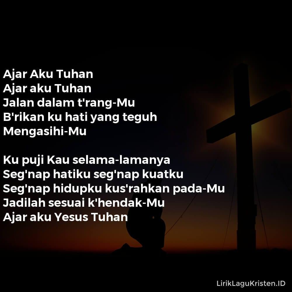 Ajar Aku Tuhan