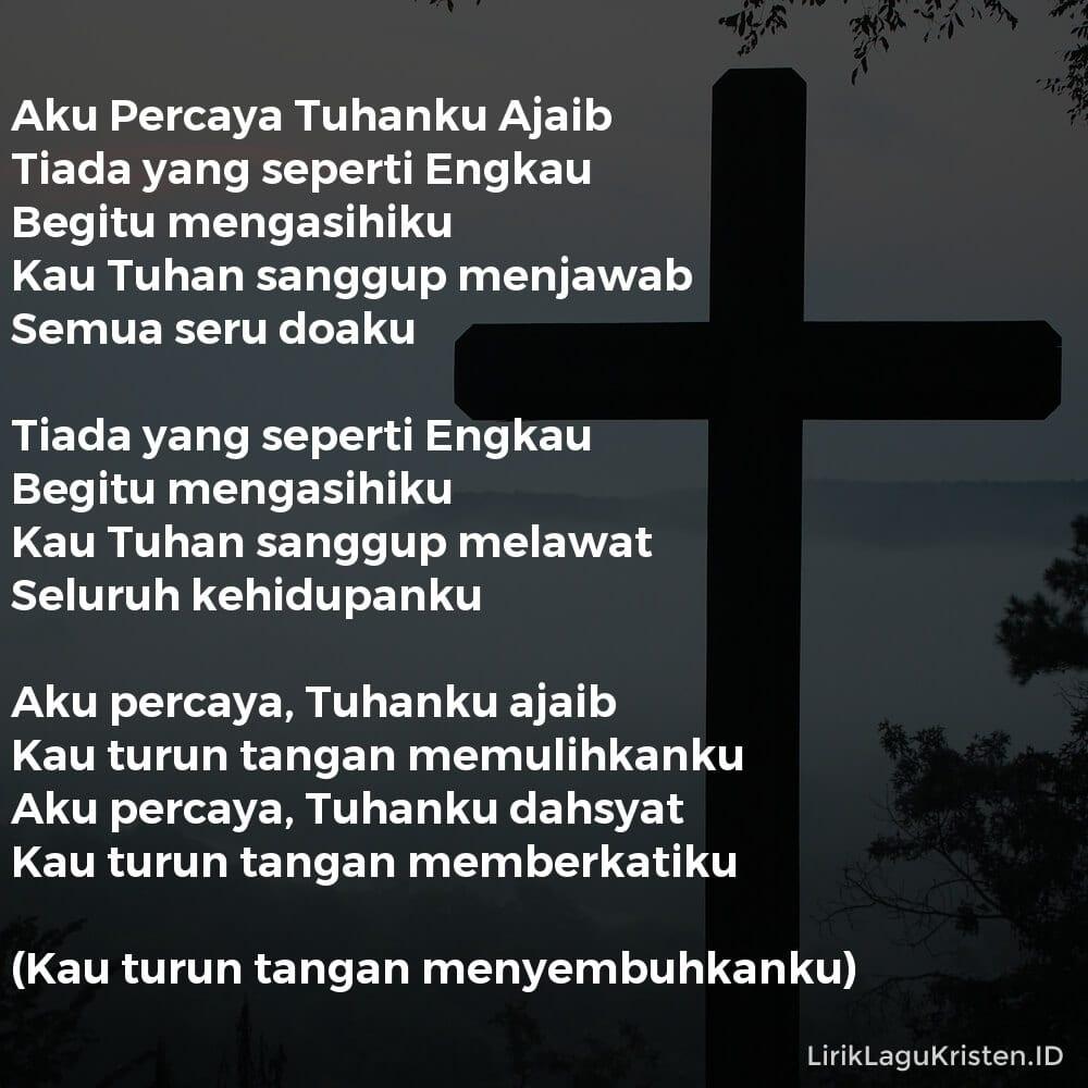 Aku Percaya Tuhanku Ajaib