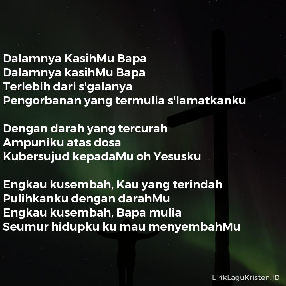 Dalamnya KasihMu Bapa (Engkau Kusembah)