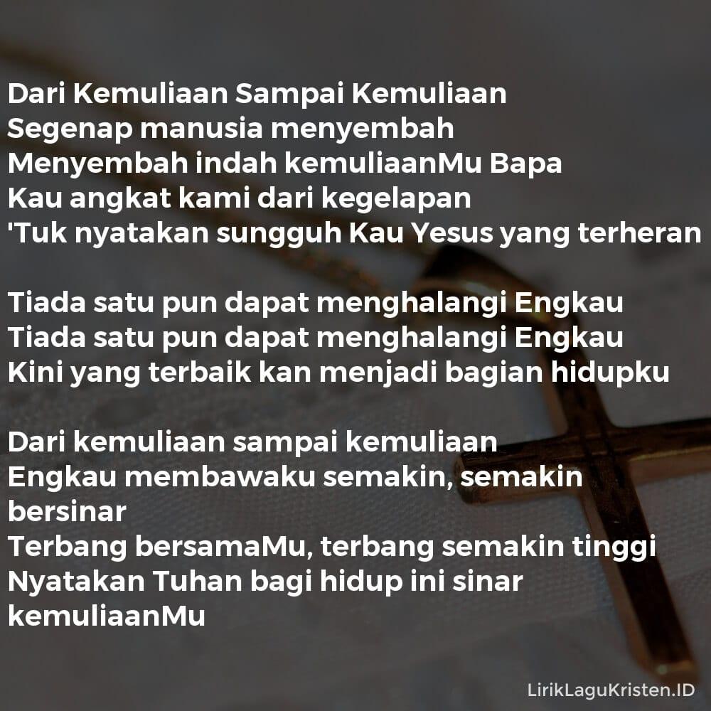 Dari Kemuliaan Sampai Kemuliaan