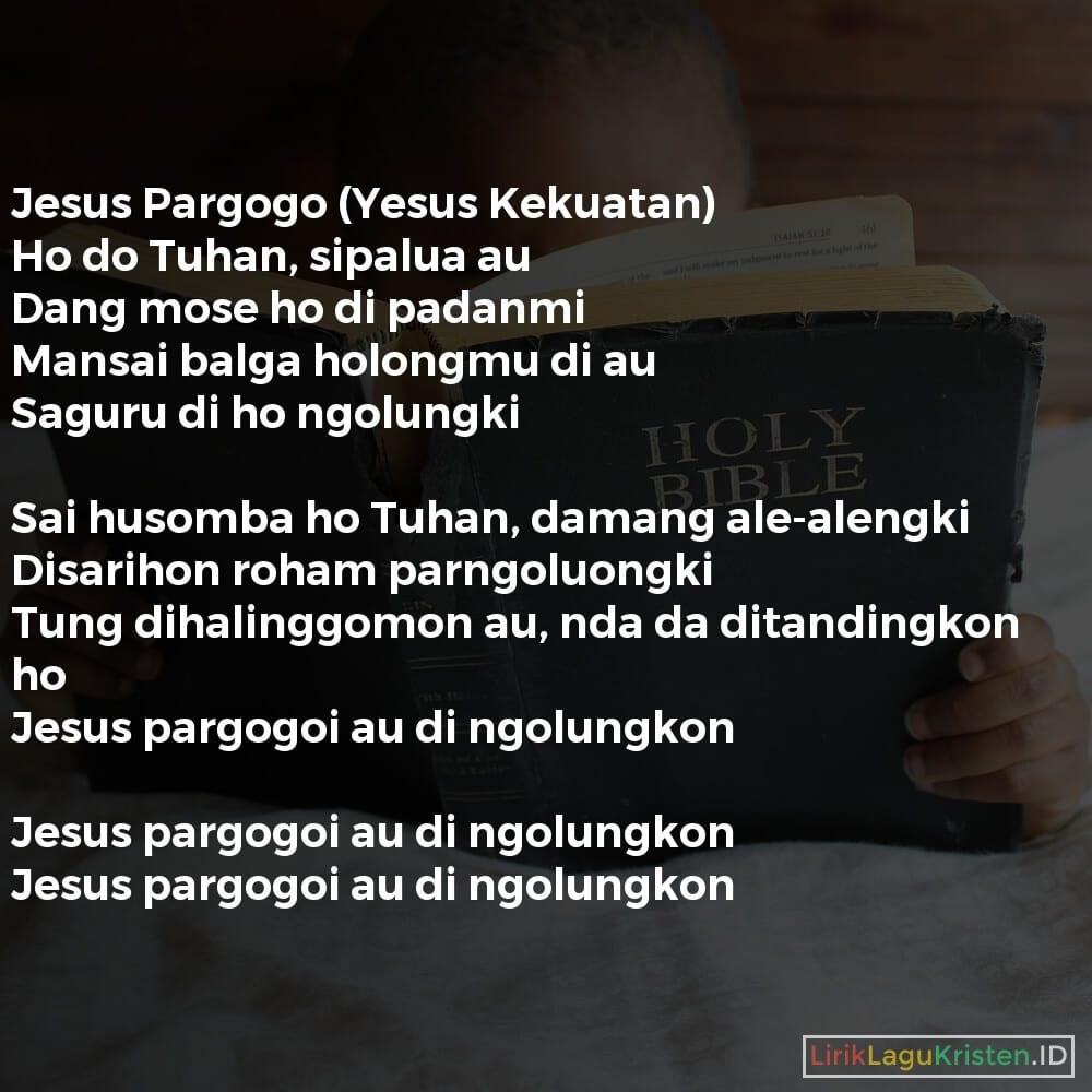 Jesus Pargogo (Yesus Kekuatan)
