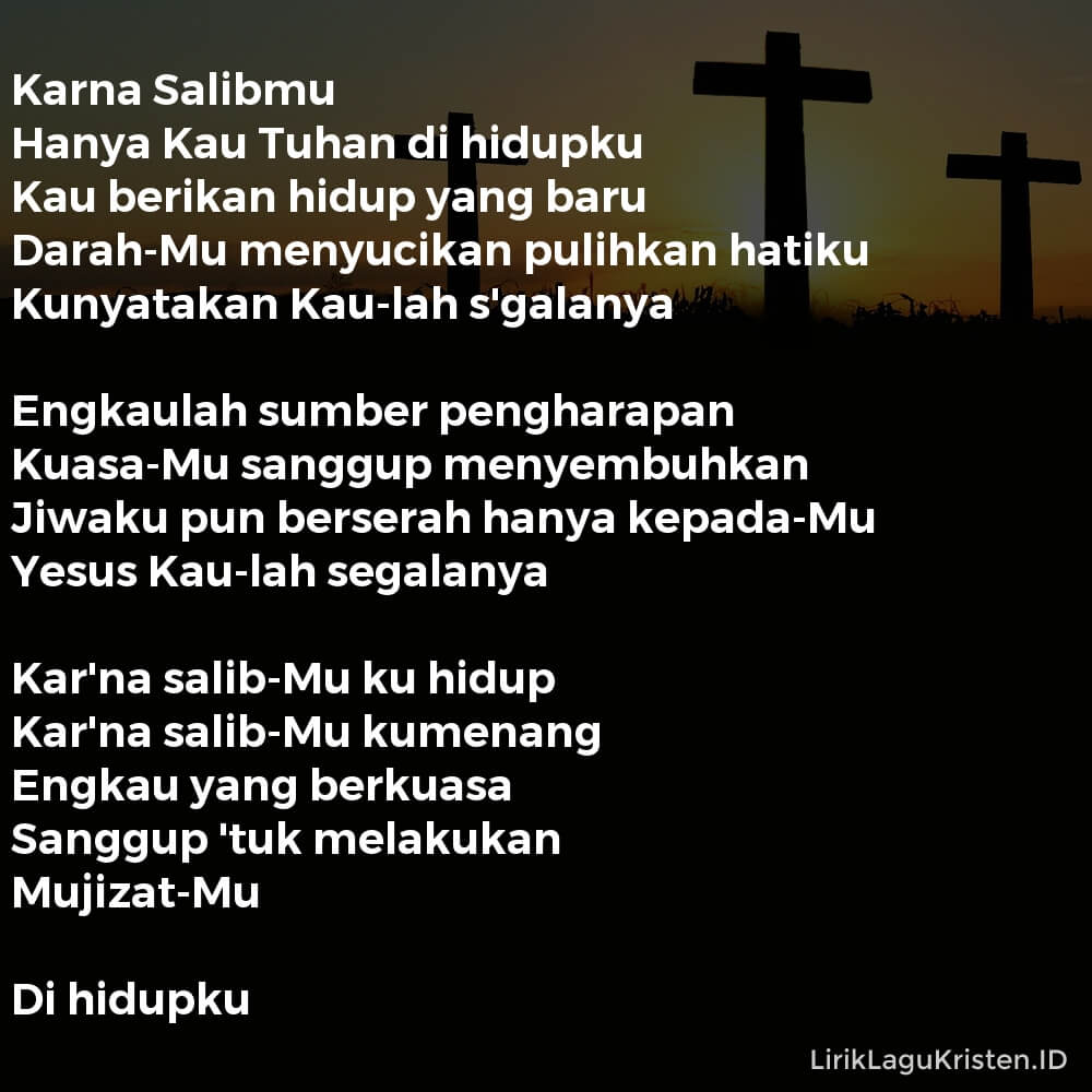 Karna Salibmu Ku Hidup