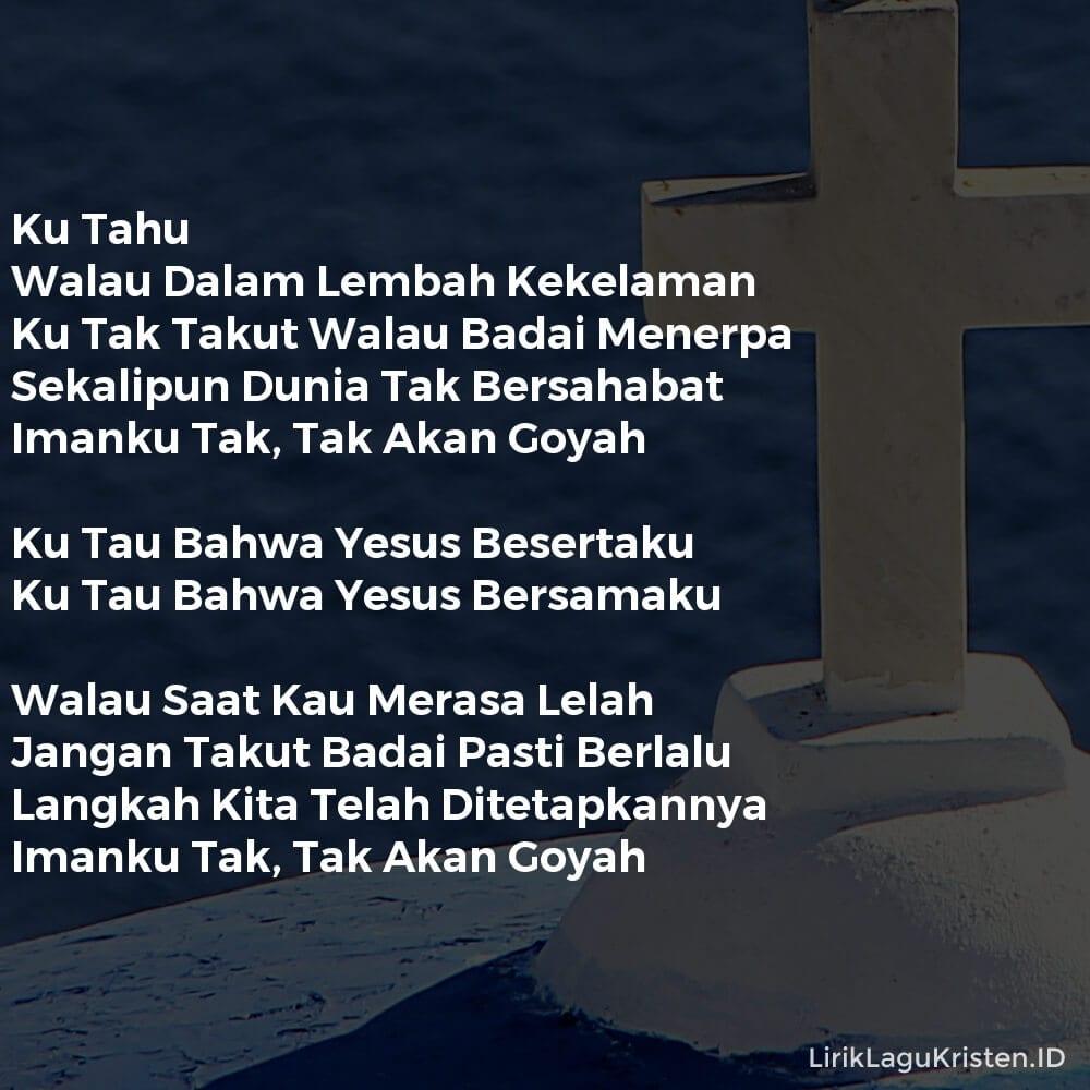 Ku Tahu Bahwa Yesus Besertaku