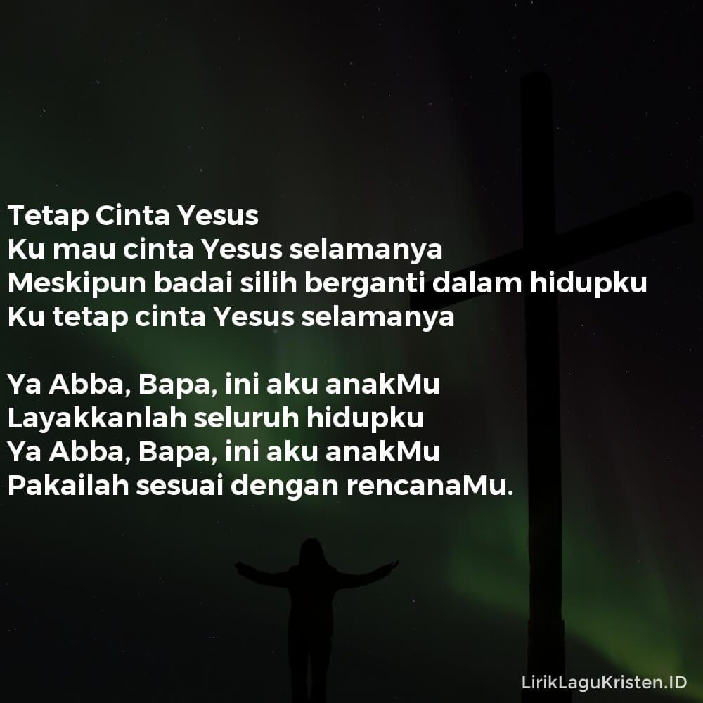 Tetap Cinta Yesus