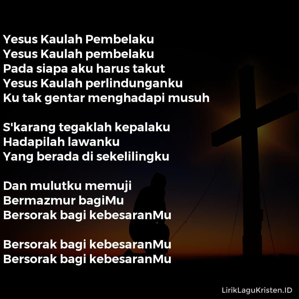 Yesus Kaulah Pembelaku