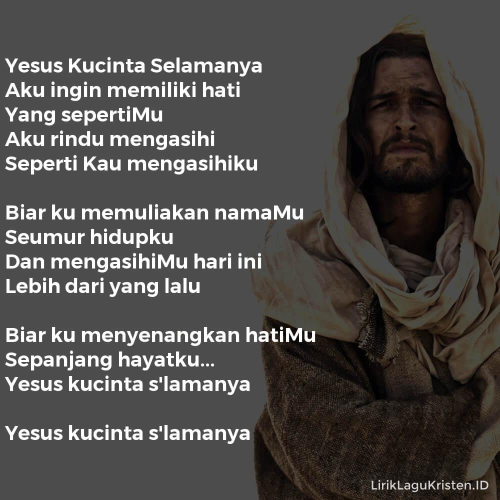 Yesus Kucinta Selamanya