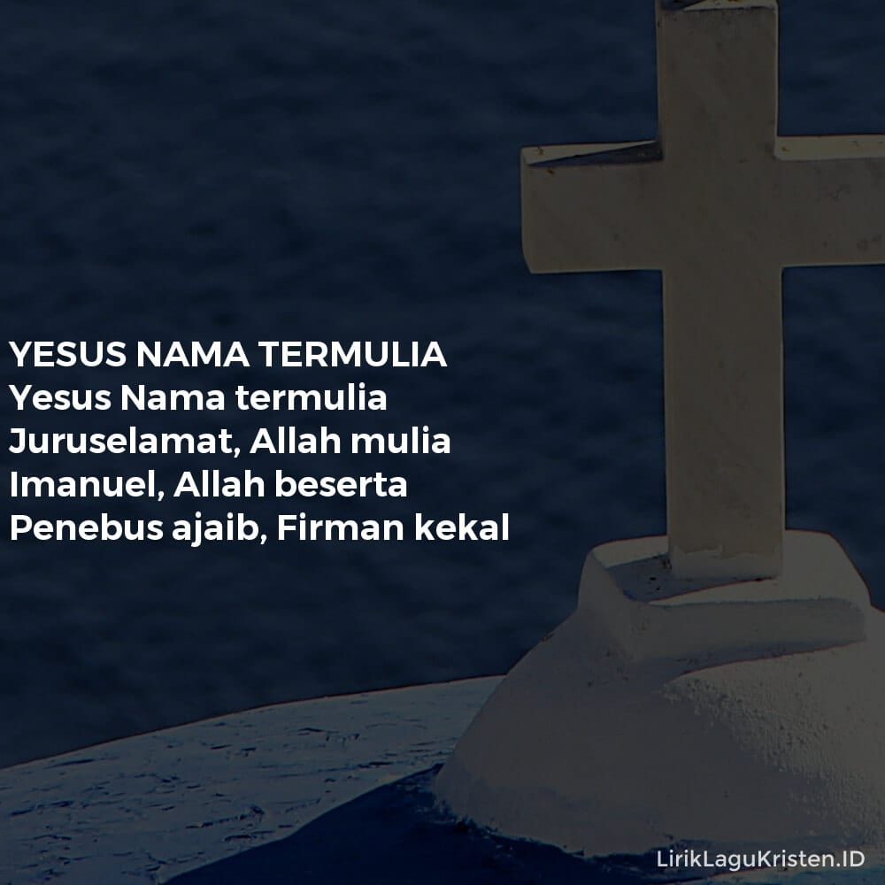 YESUS NAMA TERMULIA