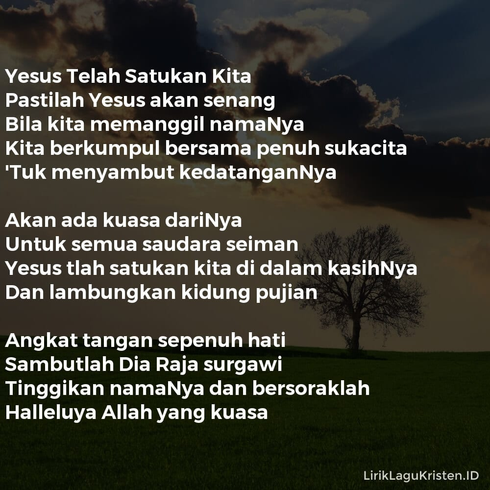 Yesus Telah Satukan Kita
