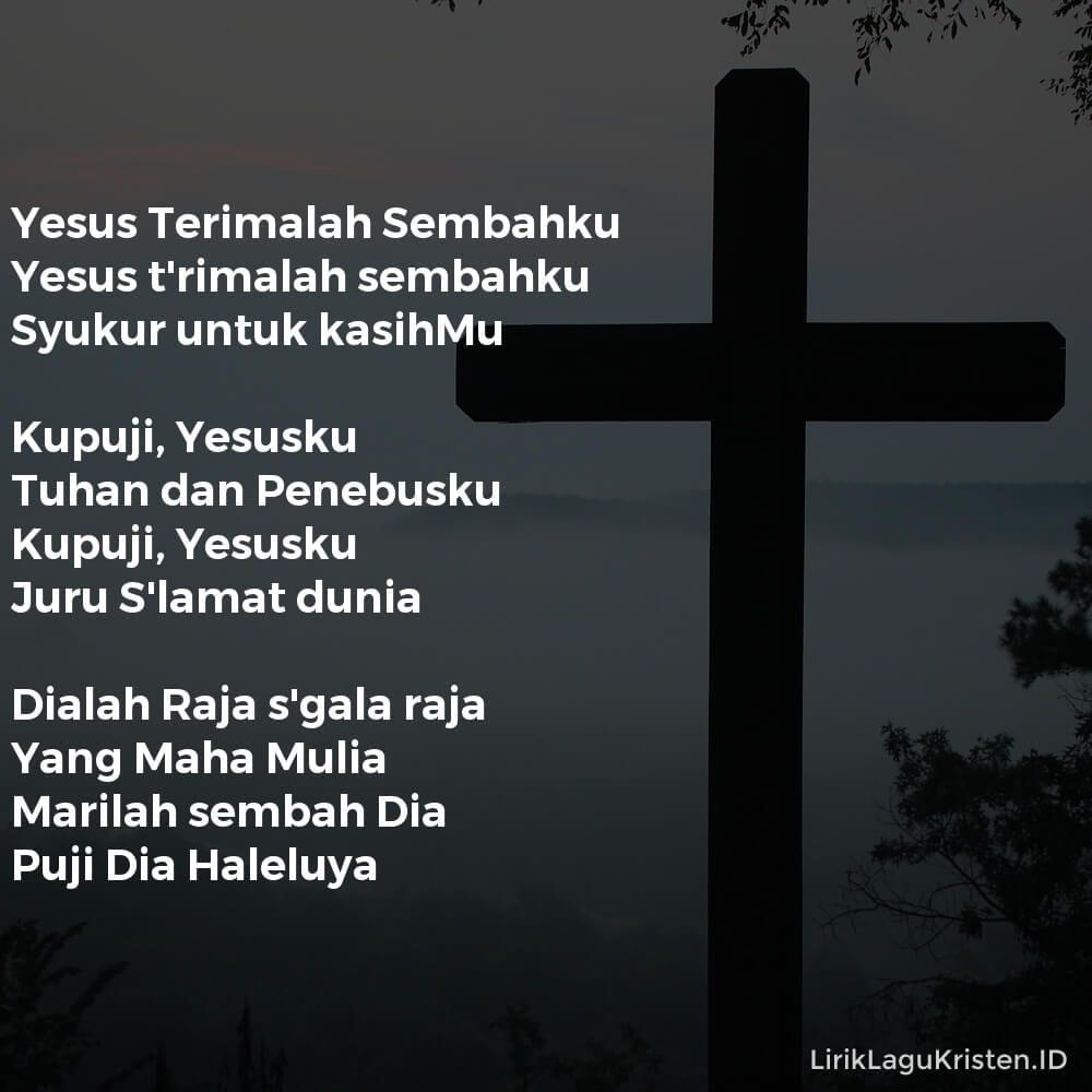 Yesus Terimalah Sembahku
