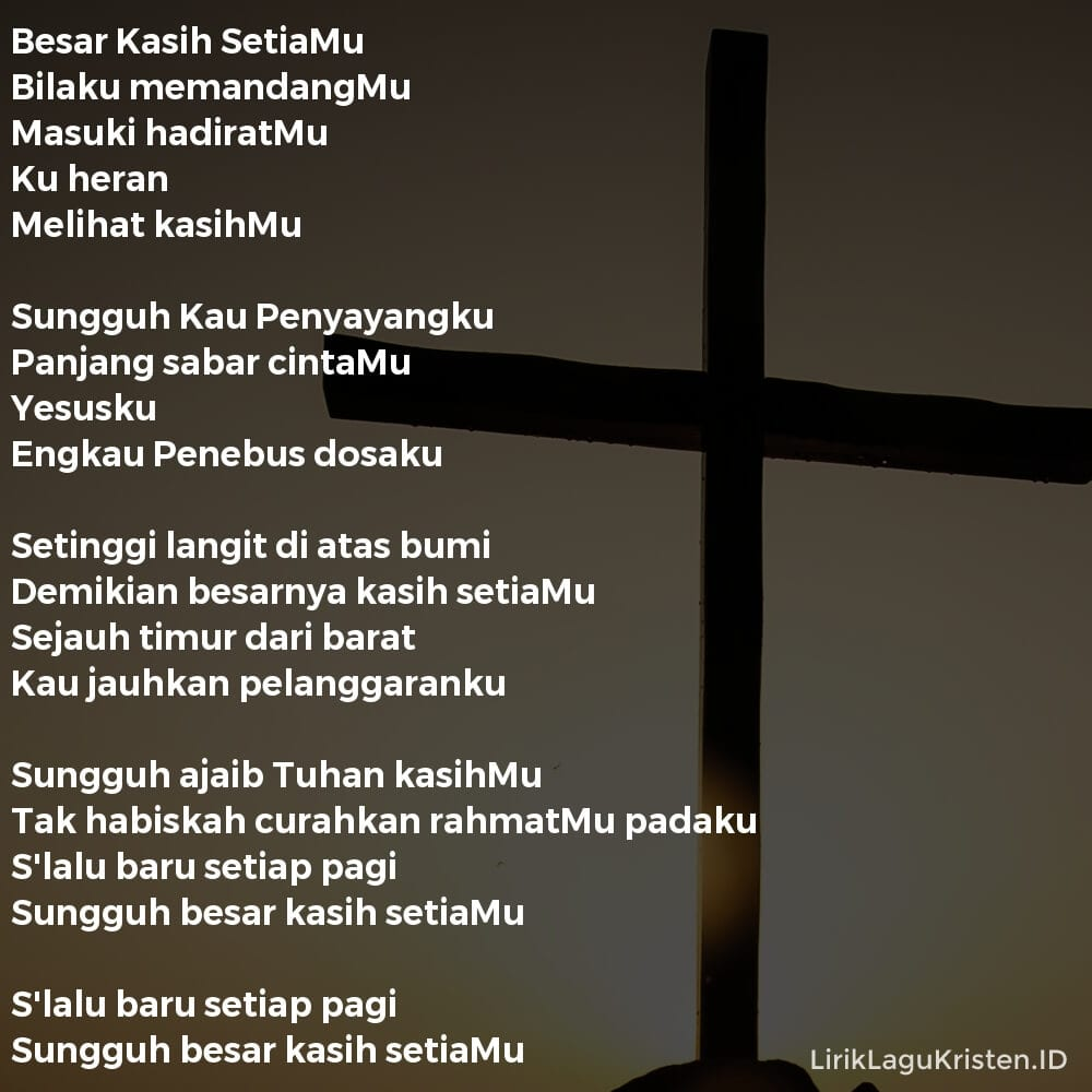 Besar Kasih SetiaMu