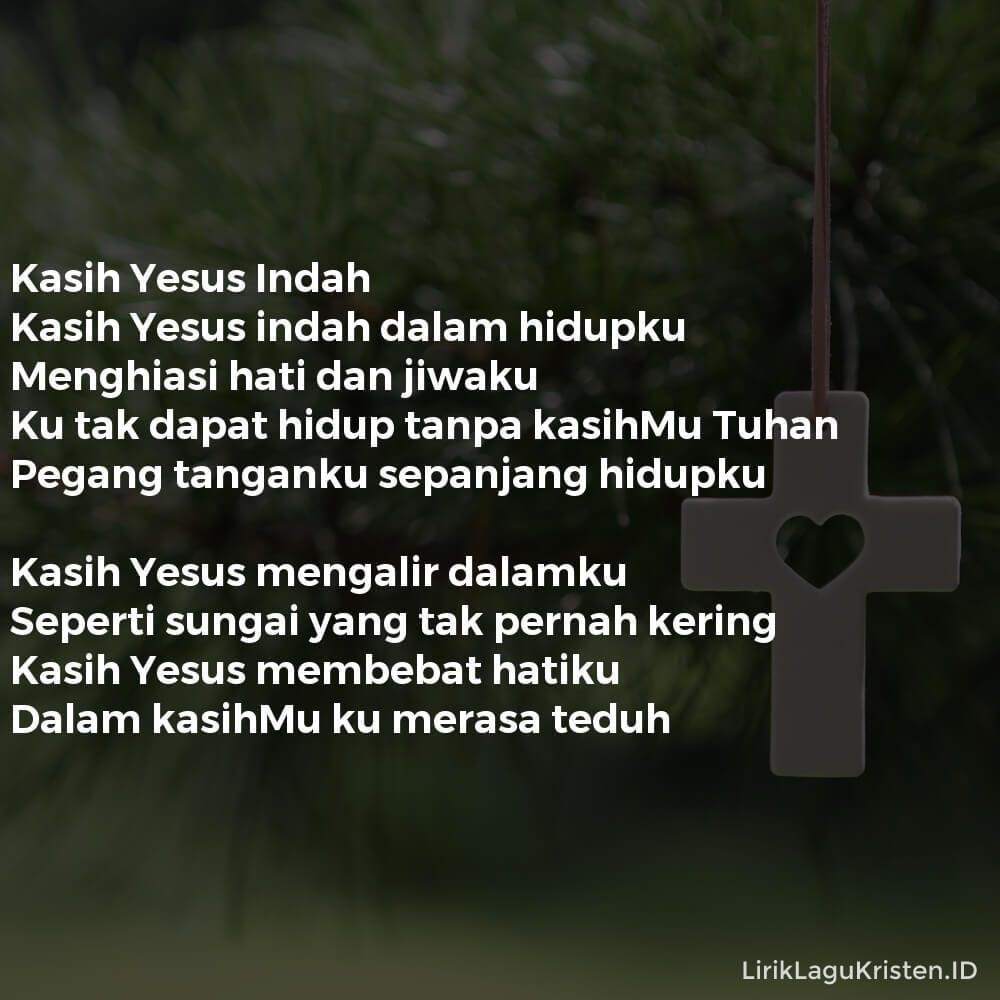 Kasih Yesus Indah