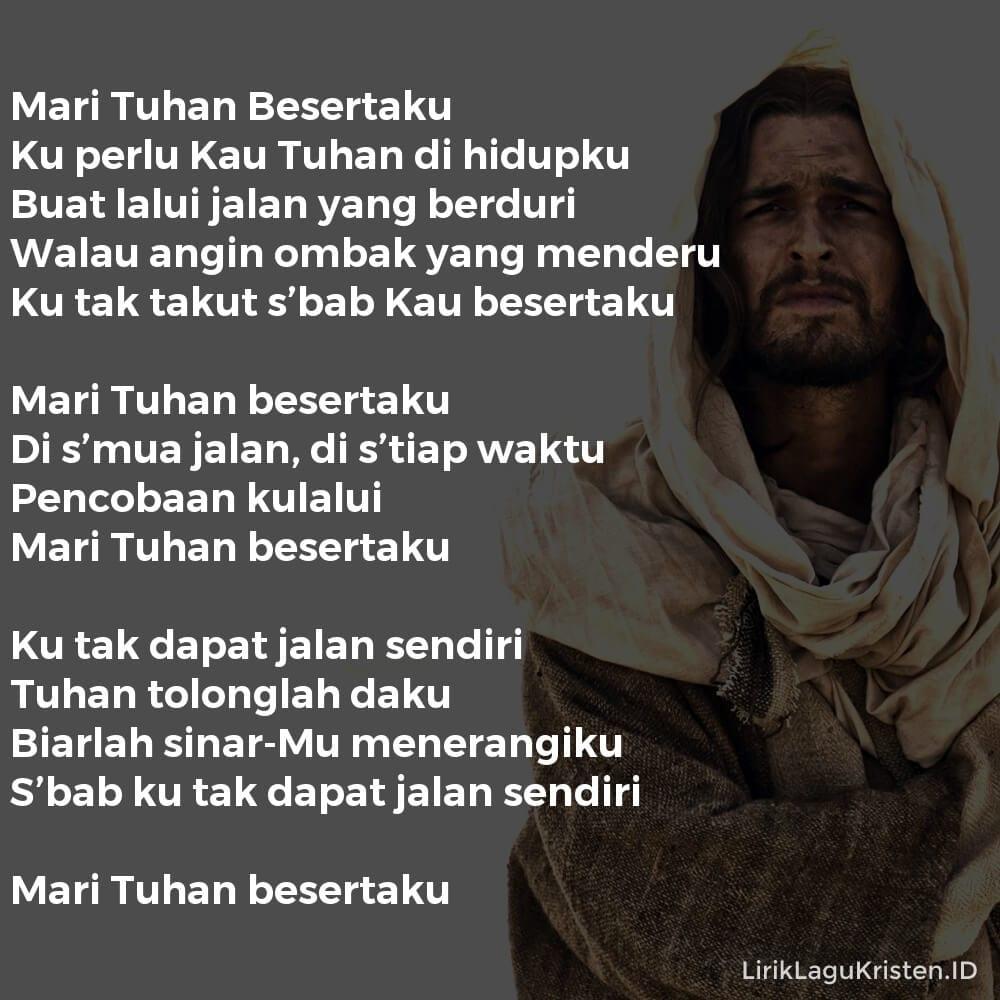 Mari Tuhan Besertaku