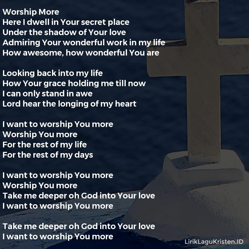 Worship More
