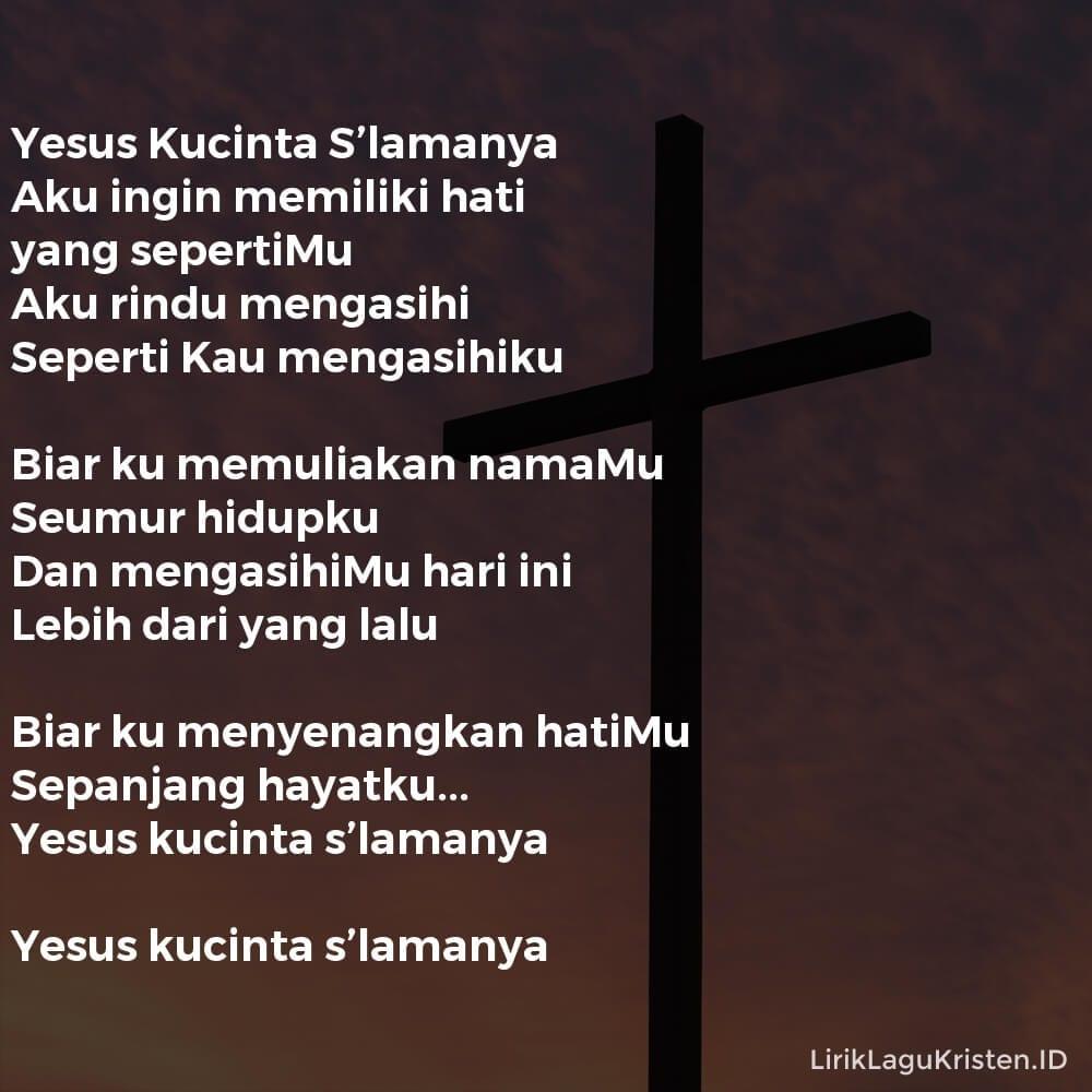 Yesus Kucinta S'lamanya
