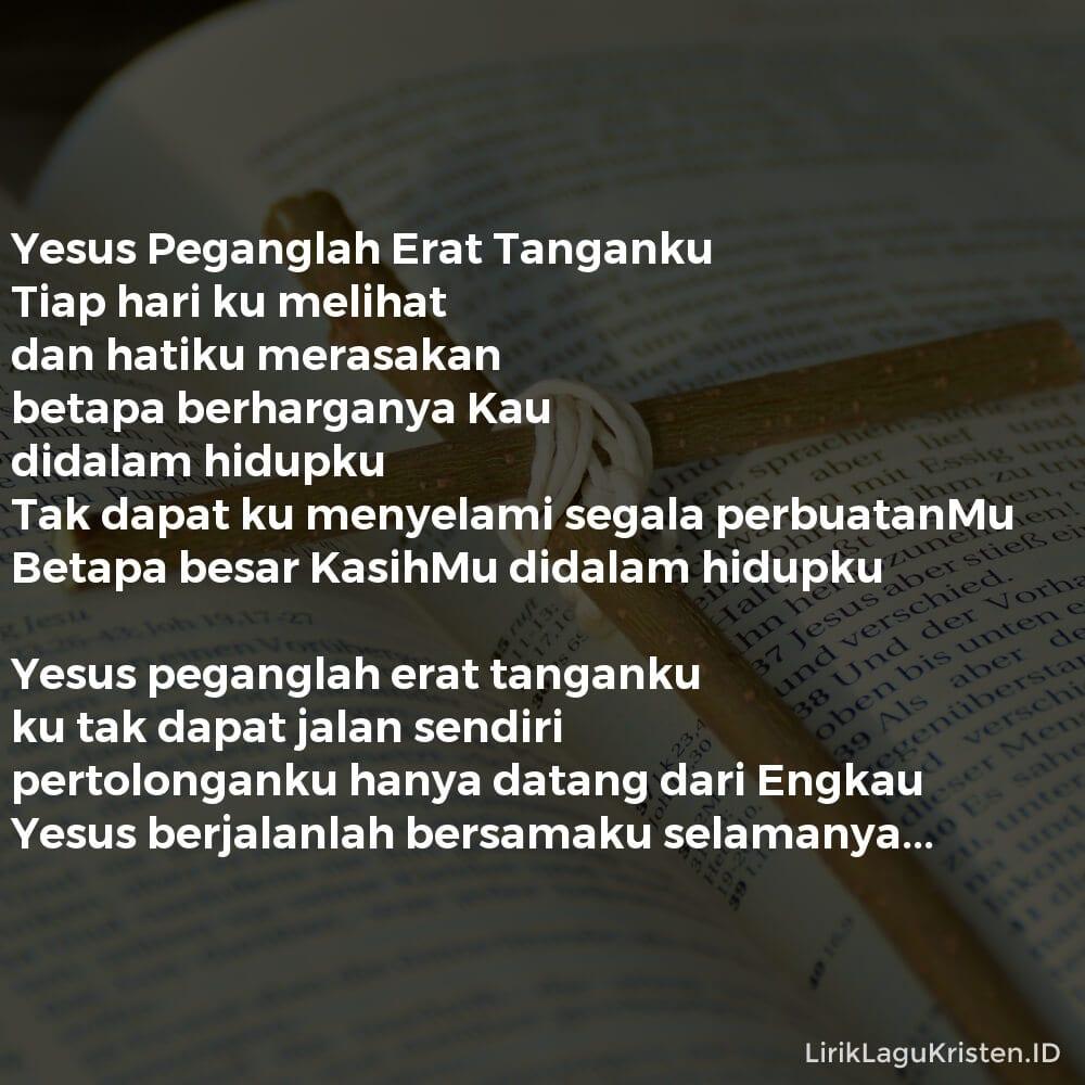 Yesus Peganglah Erat Tanganku