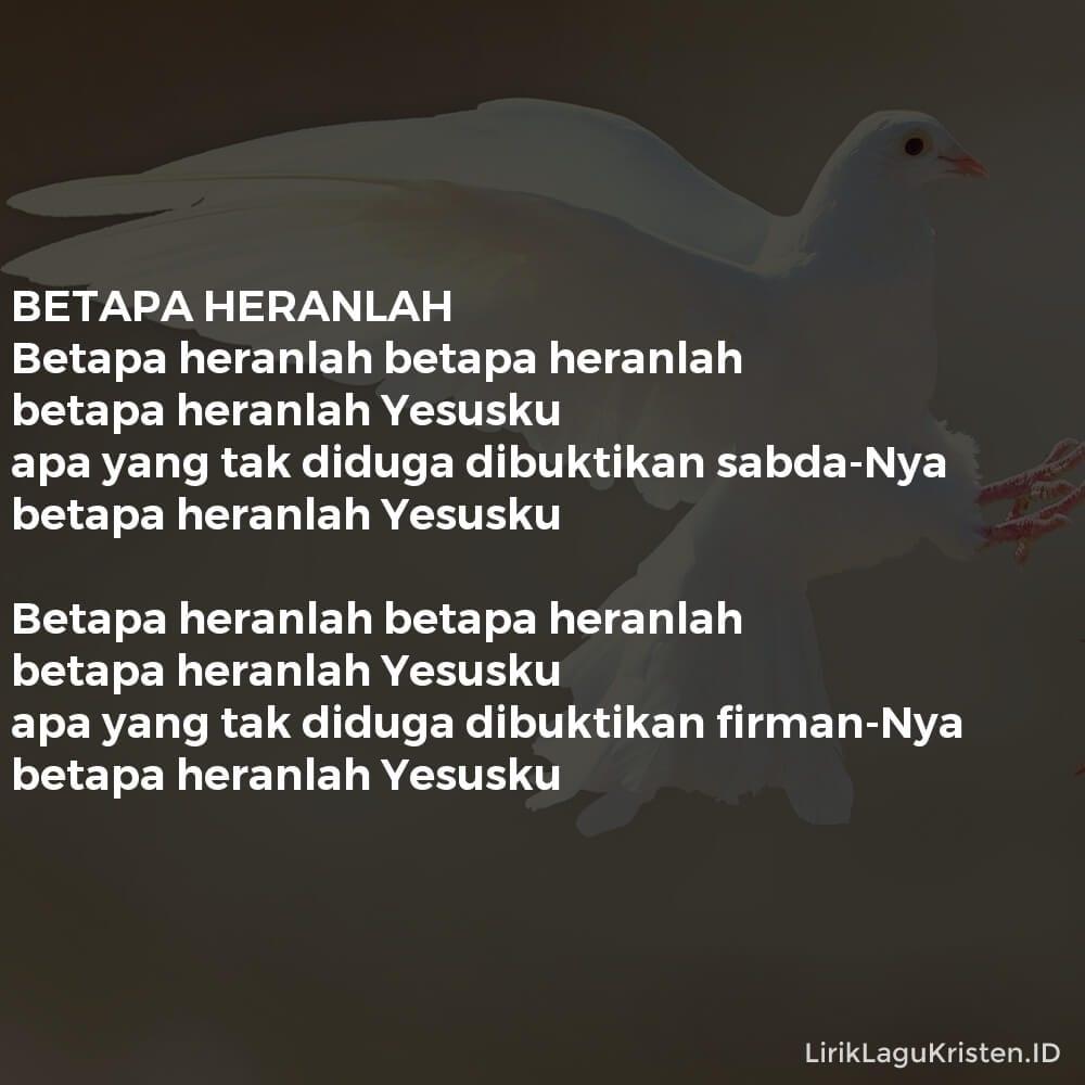 BETAPA HERANLAH