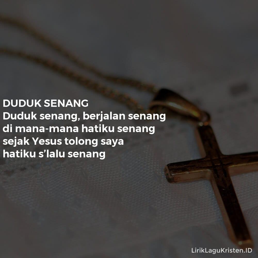 DUDUK SENANG