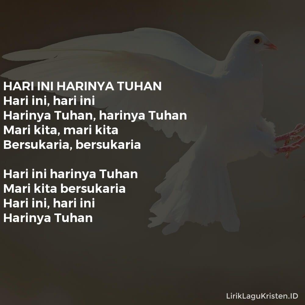 HARI INI HARINYA TUHAN