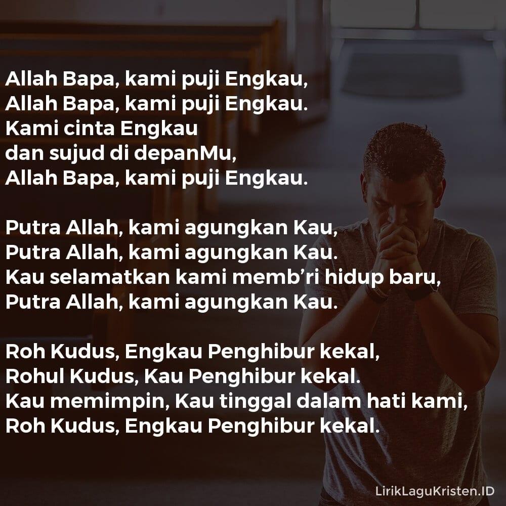 Allah Bapa, Kami Puji Engkau