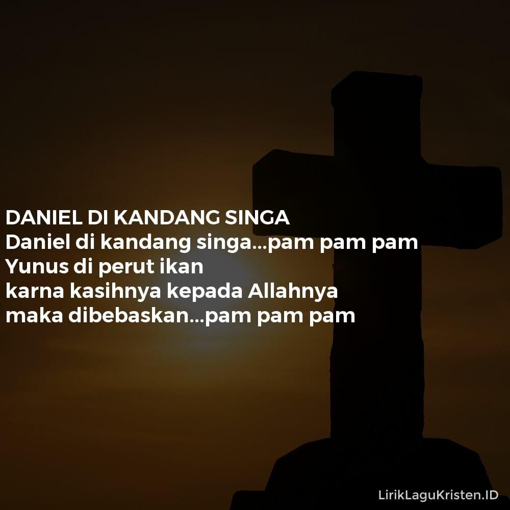 DANIEL DI KANDANG SINGA