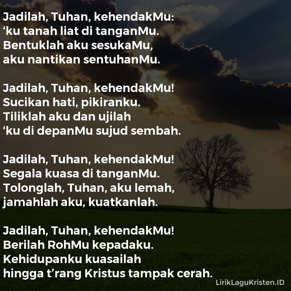 Jadilah, Tuhan, Kehendakmu