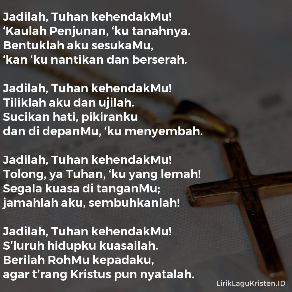 Jadilah Tuhan, Kehendakmu