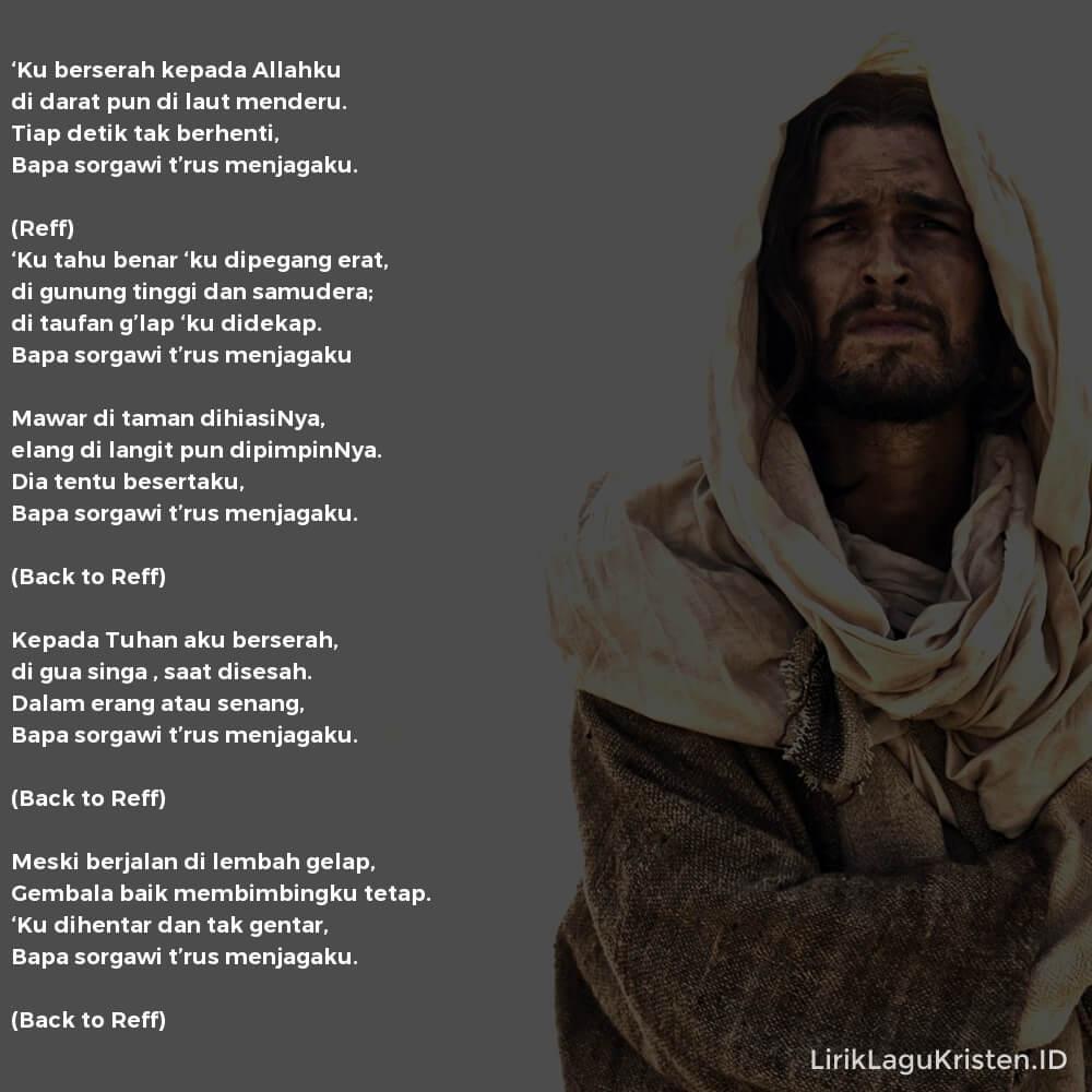 'Ku Berserah Kepada Allahku