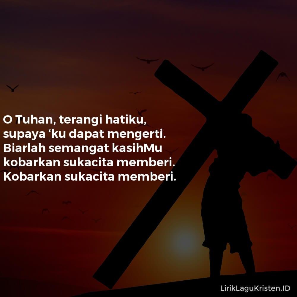 O Tuhan, Terangi Hatiku