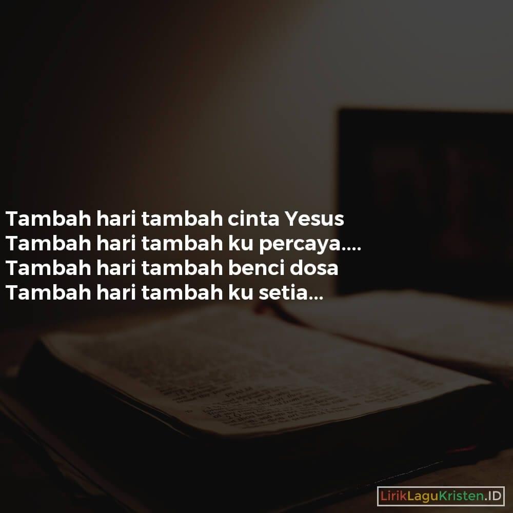 TAMBAH CINTA YESUS