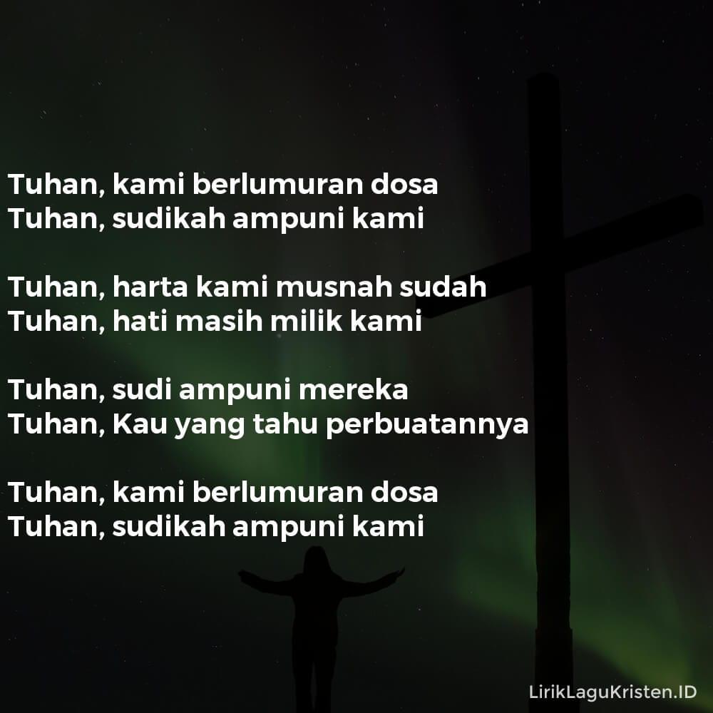 Tuhan, Kami Berlumuran Dosa