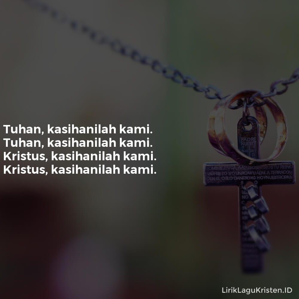 Tuhan, Kasihanilah Kami
