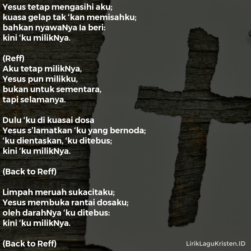 Yesus Tetap Mengasihi Aku