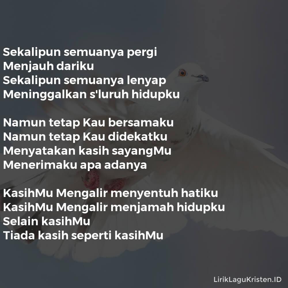 KASIHMU MENGALIR