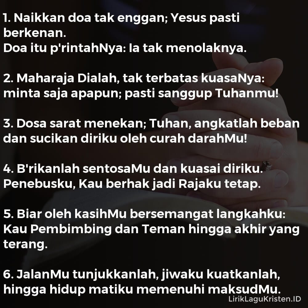 Naikkan Doa Tak Enggan
