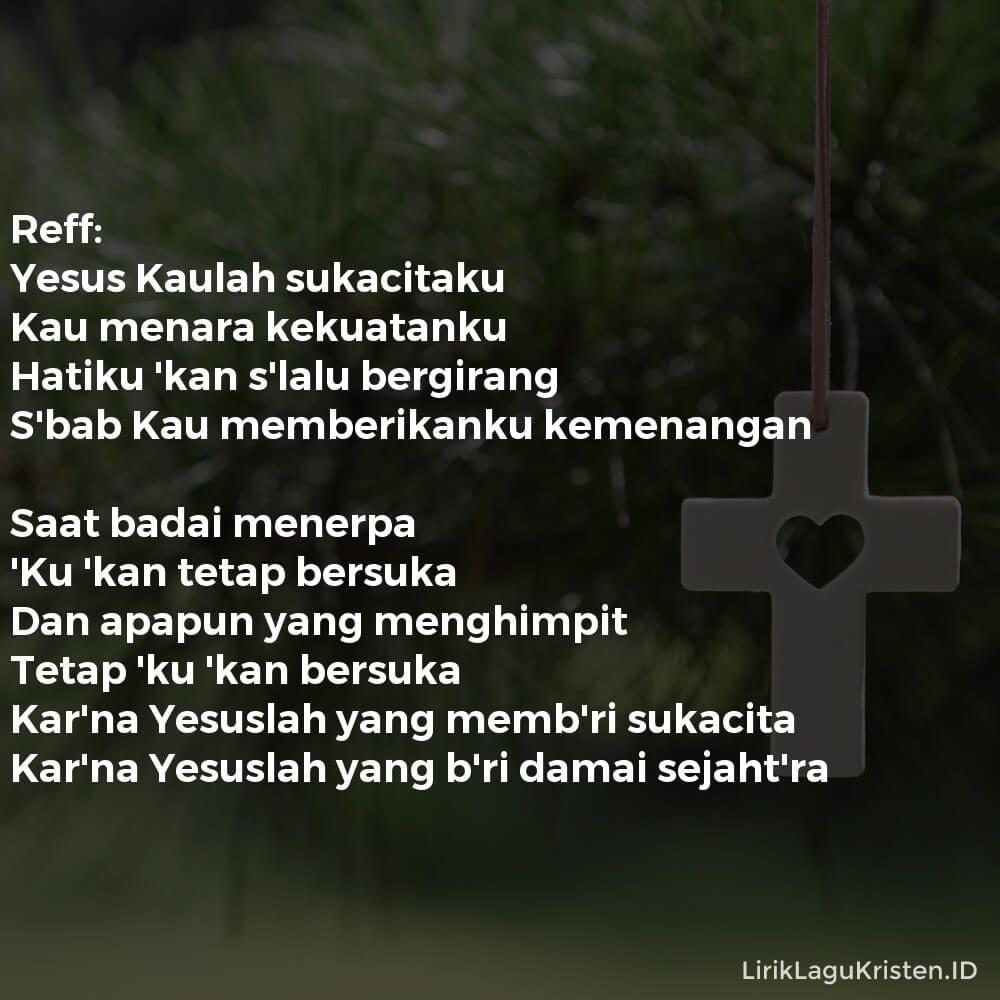 YESUS SUKACITAKU