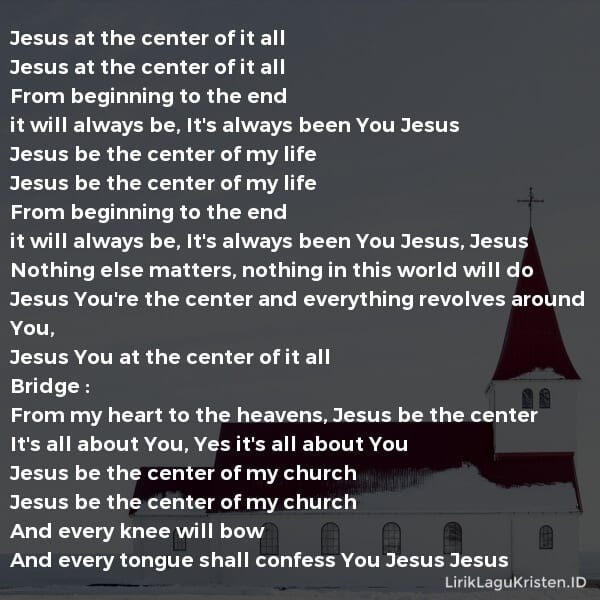 Jesus Be The Center
