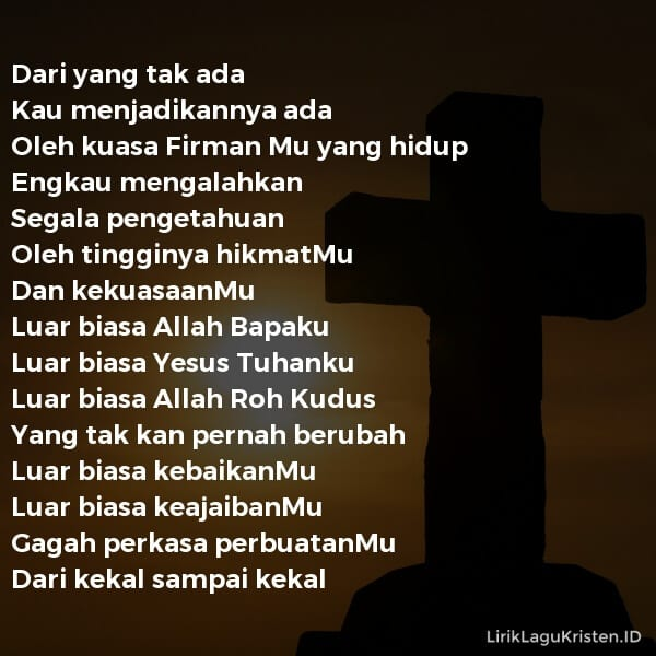 Luar Biasa Allah Bapaku